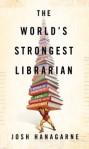 World's Strongest Librarian, Hanagarne
